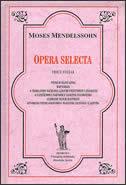 OPERA SELECTA - 3. svezak - moses mendelssohn