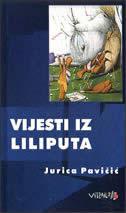 VIJESTI IZ LILIPUTA - jurica pavičić
