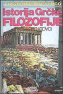 ISTORIJA GRČKE FILOZOFIJE - PREDSOKRATOVCI - luciano de crescenzo
