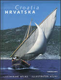 HRVATSKA - ILUSTRIRANI ATLAS / CROATIA - ILLUSTRATED ATLAS - božena (ur.) zadro
