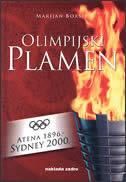 OLIMPIJSKI PLAMEN - ATENA 1896. - SYDNEY 2000. - marijan boršić