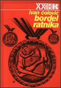 BORDEL RATNIKA - ivan čolović