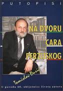 NA DVORU CARA PERZIJSKOG - tomislav đurić