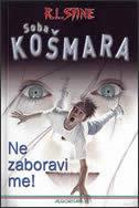SOBA KOŠMARA - NE ZABORAVI ME - r.l. stine