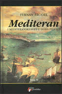MEDITERAN I MEDITERANSKI SVET U DOBA FILIPA II  (1-2) - fernand braudel