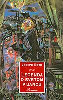 LEGENDA O SVETOM PIJANCU - joseph roth