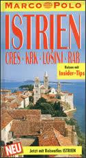 ISTRIEN - Reisefuhrer und Autoatlas + Cres, Krk, Lošinj, Rab