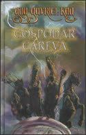 GOSPODAR CAREVA - guy gavriel kay