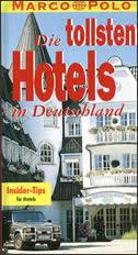 DIE TOLLSTEN HOTELS IN DEUTSCHLAND
