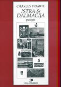 ISTRA & DALMACIJA - putopis - charles yriarte