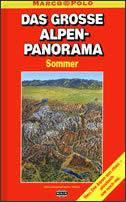 DAS GROSSE ALPEN - PANORAMA (Sommer)