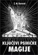 KLJUČEVI PSIHIČKE MAGIJE - živorad mihajlović slavinski
