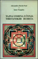 TAJNA USMENA UČENJA TIBETANSKIH BUDISTA - alexandra david neel, i. yongden