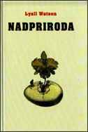 NADPRIRODA - lyall watson