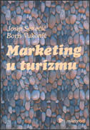 MARKETING U TURIZMU - josip senečić, boris vukonić
