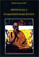 MEDITACIJA U SVAKODNEVNOM ŽIVOTU -  dalai lama