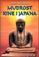 MUDROST KINE I JAPANA - maja milčinski
