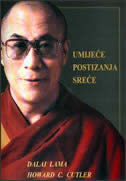 UMIJEĆE POSTIZANJA SREĆE - h. cutler,  dalai lama