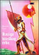 KNJIGA VITEŠKOG REDA - ramon llull