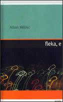 FLEKA,E - milan milišić