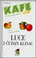LUCE I ČUDAN KLINAC - ann bryant