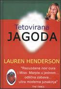 TETOVIRANA JAGODA - lauren hederson