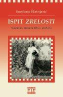 ISPIT ZRELOSTI - nastavak romana Ulica predaka - sunčana škrinjarić