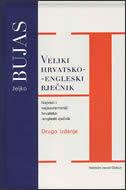 RJEČNIK - VELIKI HRVATSKO-ENGLESKI - željko bujas