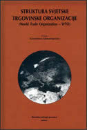 STRUKTURA SVJETSKE TRGOVINSKE ORGANIZACIJE - konstantinos adamantopoulos