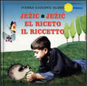 JEŽIĆ - EL RICETO - IL RICCETTO - ivanka glogović klarić