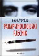 PARAPSIHOLOGIJSKI RJEČNIK - borislav ostojić