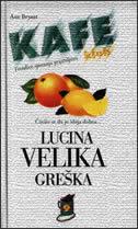 LUCINA VELIKA GREŠKA - ann bryant