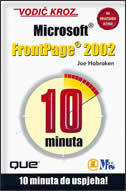 VODIČ KROZ MS FRONTPAGE 2002 -10 minuta do uspjeha - joe habraken