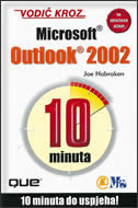 VODIČ KROZ MS OUTLOOK 2002 - 10 minuta do uspjeha - joe habraken