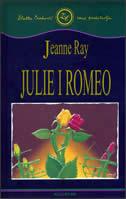 JULIE I ROMEO - jeanne ray