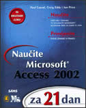 NAUČITE MICROSOFT ACCESS 2002 za 21 dan +CD - p. cassel, c. eddy, j. price
