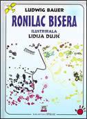 RONILAC BISERA - ludwig bauer, lidija dujić