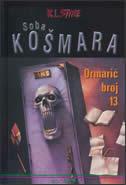 SOBA KOŠMARA - ORMARIĆ BROJ 13 - r.l. stine