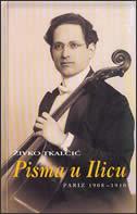 PISMA U ILICU I - III - živko tkalčić