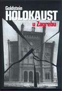 HOLOKAUST U ZAGREBU - ivo goldstein