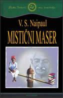 MISTIČNI MASER - v. surajprasad naipaul
