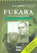 FUKARA - ivan aralica