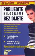 POBIJEDITE KILOGRAME BEZ DIJETE - enes (ur.) begulić
