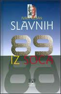 SLAVNIH 89 IZ SOCA - ivan kušan