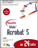 NAUČITE ADOBE ACROBAT 5 za 24 sata - christine smith, s. cox