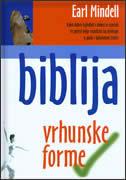 BIBLIJA VRHUNSKE FORME - earl mindell