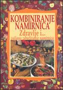 KOMBINIRANJE NAMIRNICA - rajna (ur.) maršanić-jovanović