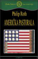 AMERIČKA PASTORALA - philip roth