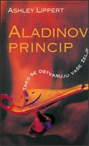 ALADINOV PRINCIP ovako ćete ostvariti svoje želje - ashley lippert