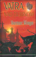 VATRA NAD DUBINOM - vernor vinge